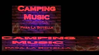 Pasa La Botella Camping Music C.M (Prod By Hector Gamez Toñaco The Producer)