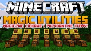MAGICZNE ITEMY!? - Minecraft Mody -  Magic Utilities Mod!