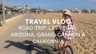 USA ROAD TRIP | VEGAS, GRAND CANYON, ARIZONA, CALIFORNIA | VLOG | passportstamps.uk