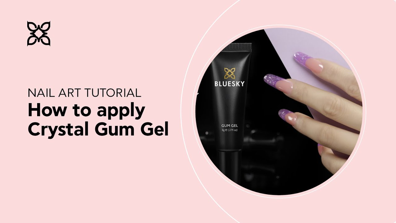 BLUESKY Online Nail Academy--How to apply CRYSTAL GUM GEL #newgel ...
