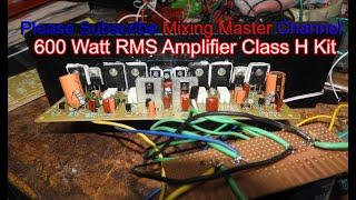 600 Watt RMS Class H Amplifier Kit Sound Testing & Ready To Sell - Call 7407629716 Dj Amplifier Test