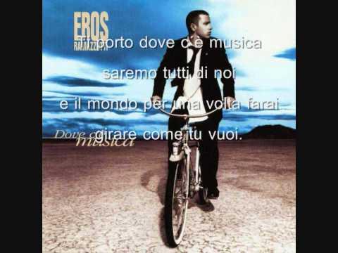 Eros Ramazzotti - Dove C'e Musica + Lyrics