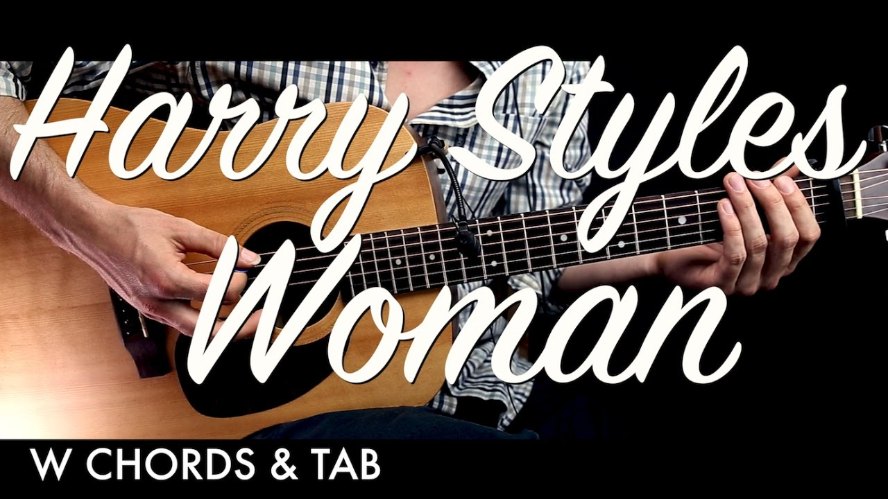 Harry styles woman guitar tutorial lesson w chords tab harry styles woman guitar tutorial lesson w chords tab guitar cover how to play easy videos hexwebz Choice Image
