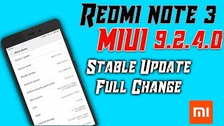 Redmi note 3 MIUI 9.2.4.0 Stable Update Full Changelogl
