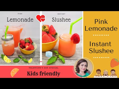 How to make Pink lemonade + 5 minute at home Slushy / Valentines day recipe/ Kids Party special/