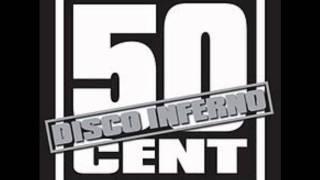 50 Cent Disco Inferno