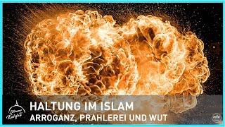 Haltung im Islam - Arroganz, Prahlerei und Wut sind schädlich für die Seele | Stimme des Kalifen