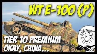 ► Waffenträger Auf. E-100 (P) - Tier 10 Premium on Chinese Server! - World of Tanks WT E-100 (P)