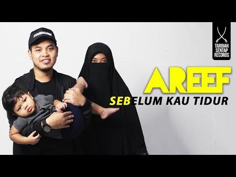 AREEF - Sebelum Kau Tidur (Official MV)