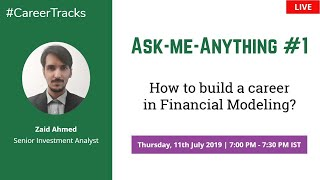 Ask-me-Anything #1 | #CareerTracks on Financial Modeling