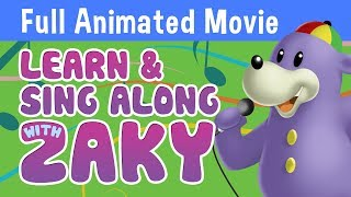Learn & Sing Along with Zaky - Full Animated Movie