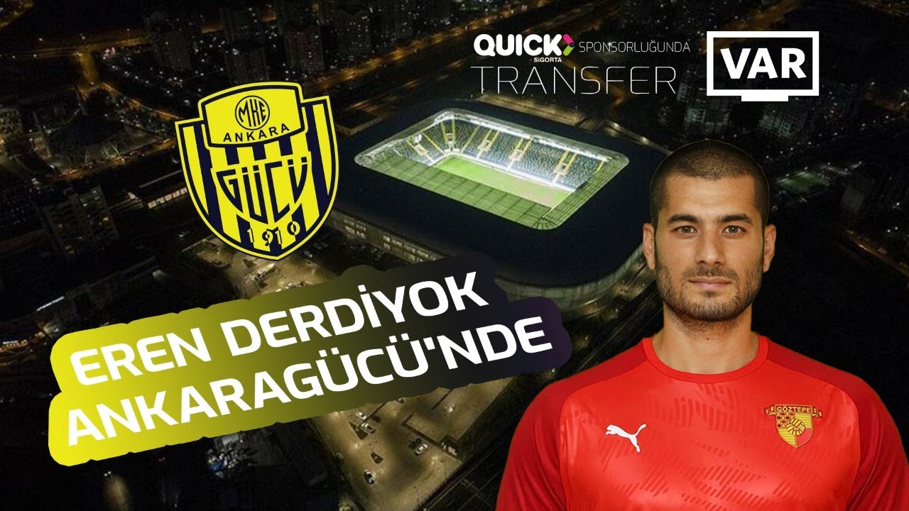 Eren Derdiyok Ankaragücü'nde ! Tüm detayları ile #TransferVAR'da...