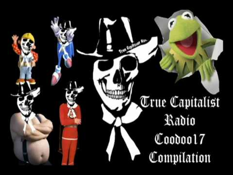 True Capitalist Radio: Coodoo17 Compilation