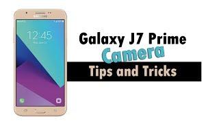 Samsung J7 Prime 2017 - Camera Tips and Tricks