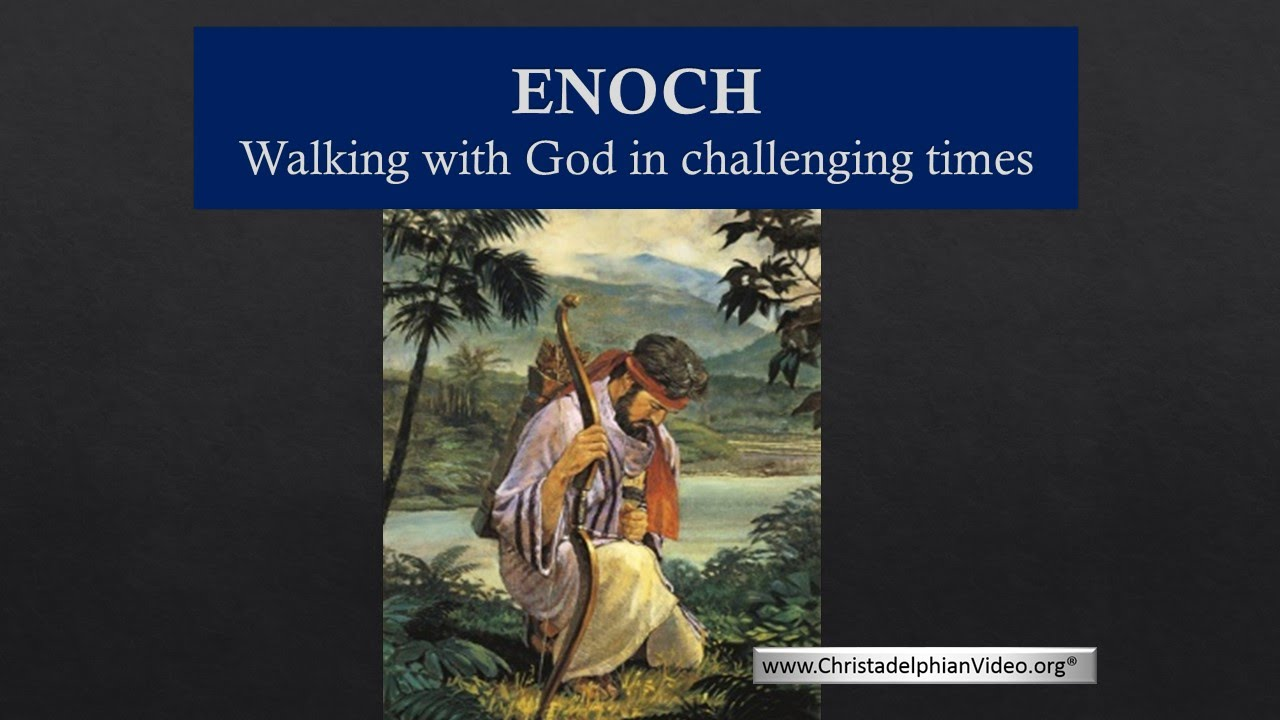 Enoch in the Bible Was the Man Who Walked With God