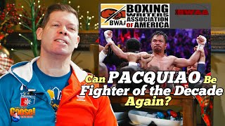 Can Pacquiao be Fighter of the Decade Again?