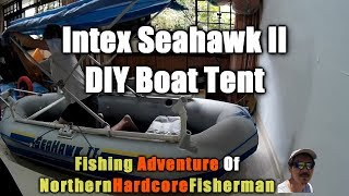 Intex Seahwak Ii Inflatable Boat Customization Diy Boat Tent