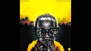 Big Remo- I
