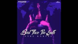 Vybz Kartel – Best Place Pon Earth (Raw)  September 2016