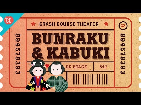 Japan, Kabuki, and Bunraku: Crash Course Theater #23