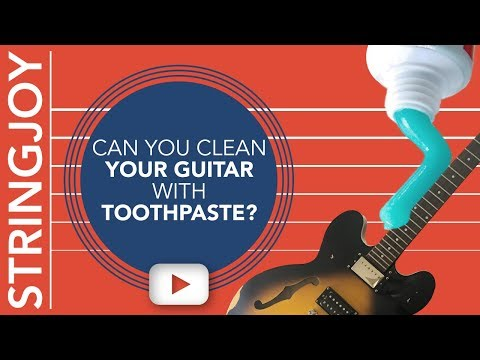 Can You Clean Your Guitar With Toothpaste?