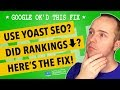 Yoast SEO Bug 💥 ACTION REQUIRED! Fix Ranking Drops Some Sites Experienced