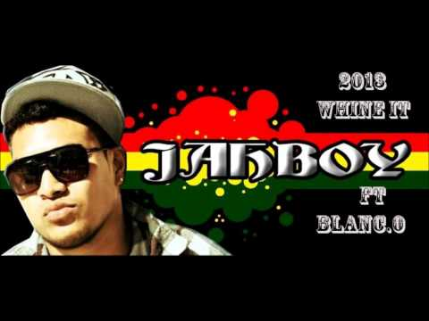 Jah Boy Ft Blanc. O - Whine It [Solomon Islands Music 2013]