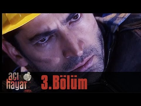 Acı Hayat 3.Bölüm Tek Part İzle (HD)