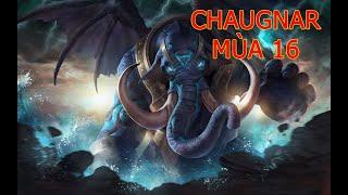 Cách Chơi Chaugnar Mùa 16   Cách chơi, cách di chuyển, phụ trợ, phù hiệu, ngọc Chaugnar Liên Quân.
