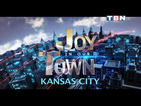 """Joy In Our Town"" August 8, 2016 - TBN Kansas City"