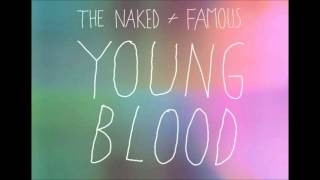 The Naked and Famous - Young Blood (Renholdër Remix)