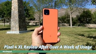 Google Pixel 4 XL Review After Over A Week of Usage