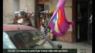 CN24   CALCIO   Il Crotone in serie B, esplode la gioia di una città