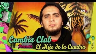 CUMBIA CLUB | El hijo de la cumbia