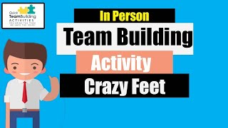 Crazy Feet Team Building Activity