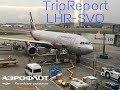 Trip Report / Aeroflot - Russian airlines / Airbus a330-200 / London Heathrow - Moscow Sheremetyevo