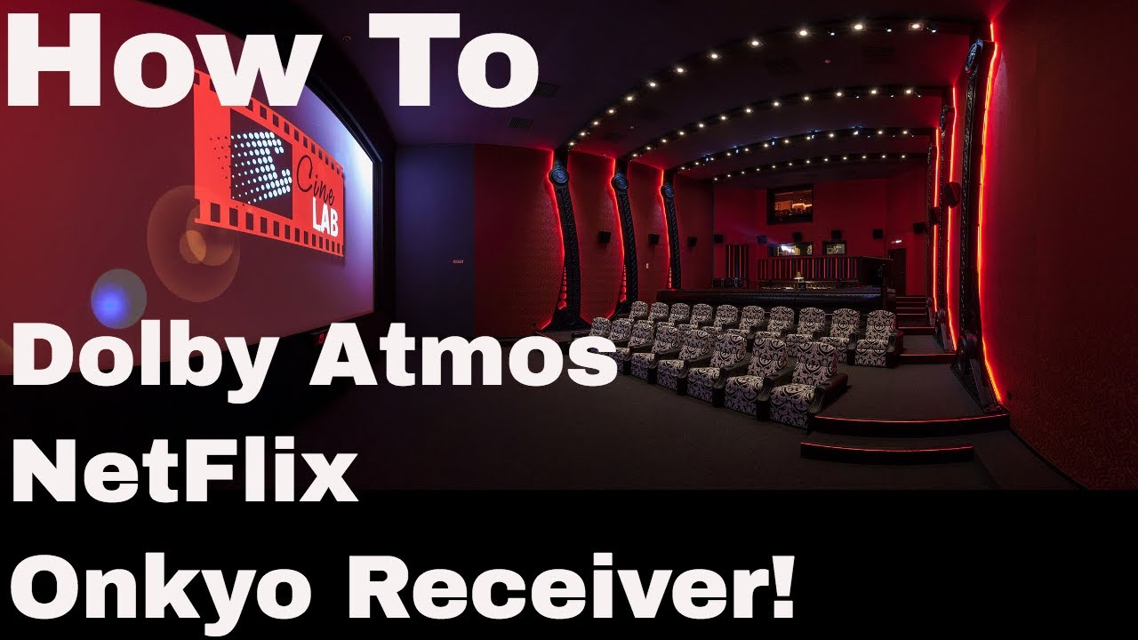Dolby Atmos on Onkyo, Xbox and Netflix!