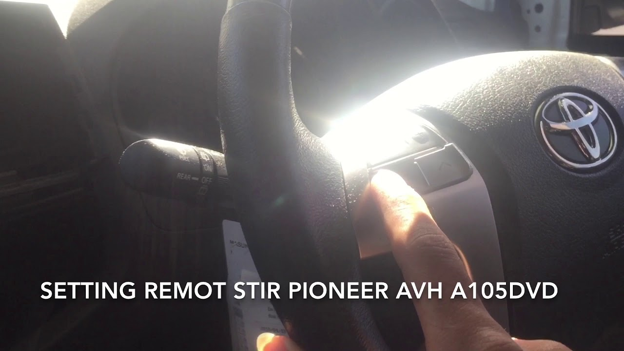 Setting Remot Stir Toyota Fourtuner Menggunakan Pioneer Avh A105dvd Backup Camera Wiring I Made Sukadana