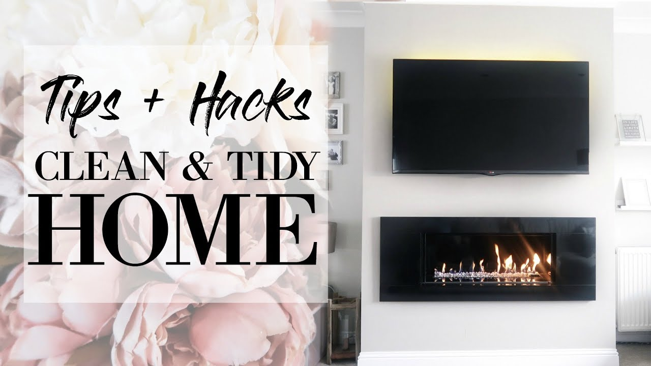 18 TIPS & HACKS FOR A CLEAN, TIDY HOME