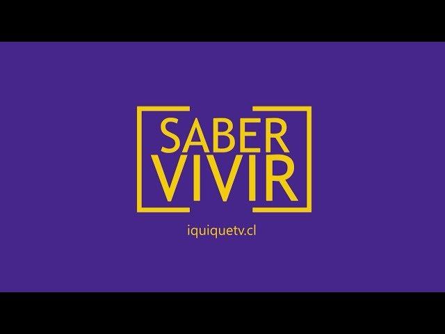 SABER VIVIR en iquiquetv.cl PROMO 2019