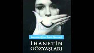 İHANET (treachery )Turkish music