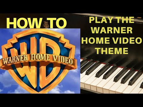 How to Play the Warner Home Video Theme on the Piano