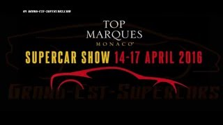 Top Marques Monaco ! Best Luxury Sport cars Event in the World