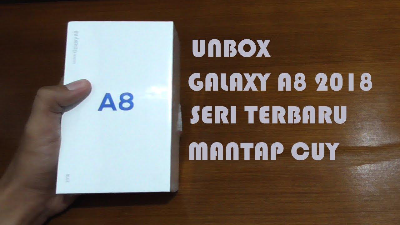 Unbox Samsung Galaxy A8 2018 Seri Terbaru Warna Biru Youtube