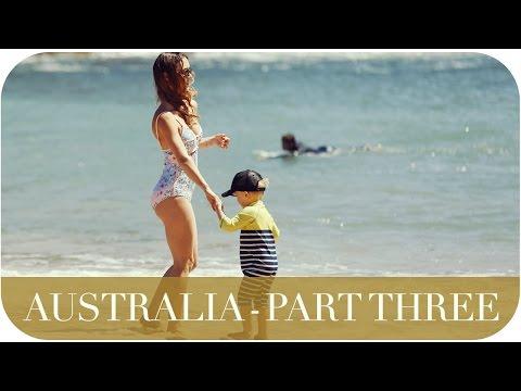 AUSTRALIA PART THREE | THE MICHALAKS