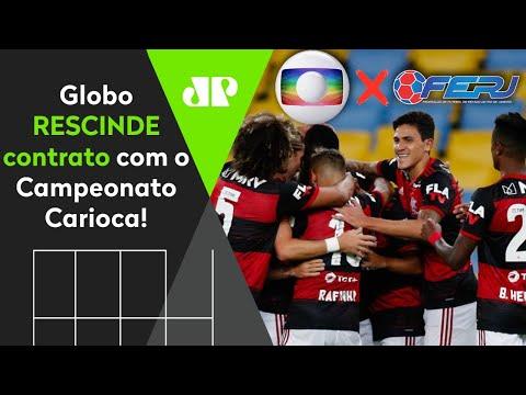 REPRESÁLIA? Globo RESCINDE com o Campeonato Carioca após jogo do Flamengo