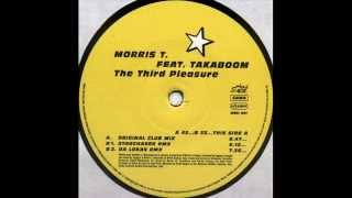 Morris T - The Third Pleasure (Starchaser Mix) 2001