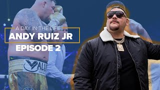 DANK CITY | A DAY IN THE LIFE | ANDY RUIZ JR | EP 2