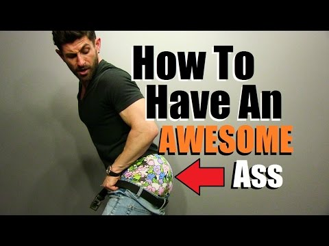 How to have sexy ass