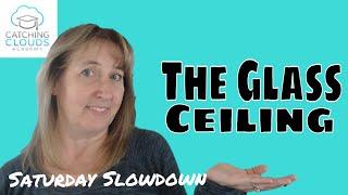 Women in Business | The Glass Ceiling | Saturday Slowdown